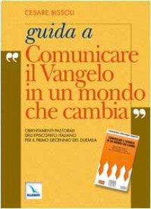 Copertina di 'Guida a «Comunicare il Vangelo in un mondo che cambia». Orientamenti pastorali dell'Episcopato italiano per il primo decennio del 2000'