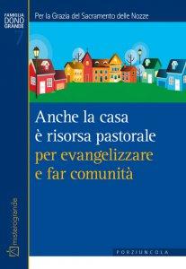 Copertina di 'Anche la casa è risorsa pastorale per evangelizzare e far comunità'