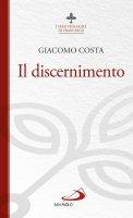 Il discernimento - Giacomo Costa