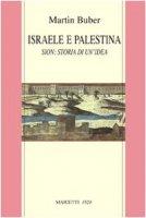 Israele e Palestina - Buber Martin