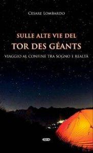 Copertina di 'Sulle Alte Vie del Tor des Géants'