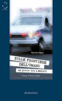 Sulle frontiere dell'umano - Vincent Nagle
