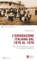 L'Emigrazione italiana dal 1876 al 1976 - Antonio Cortese