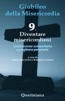 Giubileo della Misericordia 9 - Chino Biscontin , Roberto Laurita