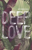 Deep love - Sale Giovanna
