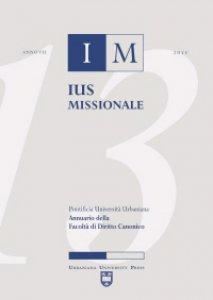 Copertina di 'Ius missionale. Annuario della Facoltà di diritto canonico (2013)'