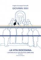 «La vita diocesana» - Angelo Giuseppe Roncalli Giovanni XXIII