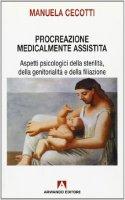 Procreazione medicalmente assistita - Cecotti Manuela