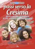 Passi verso la Cresima - Pierfortunato Raimondo