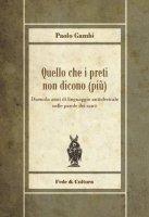 Quello che i preti non dicono (più) - Gambi Paolo