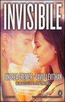 Invisibile - Cremer Andrea, Levithan David