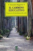 Il cammino educativo - Maggiolini Alessandro