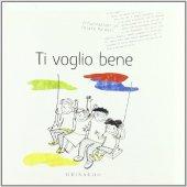 Ti voglio bene - Chiara Ranieri (illustrazioni)