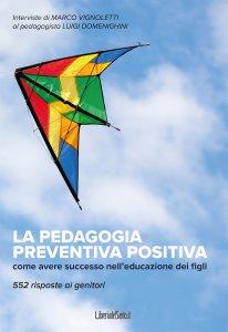 Copertina di 'La pedagogia preventiva positiva'