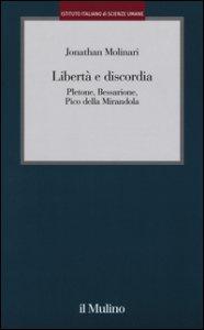 Copertina di 'Libertà e discordia. Pletone, Bessarione, Pico della Mirandola'