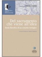 Del sacramento che viene all'idea - Tommasi F.V.