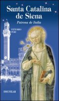 Santa Catalina de Siena. Patrona de Italia - Peri Vittorio