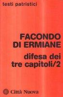 Difesa dei tre capitoli/2 - Facondio di Ermiane