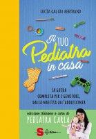 Il tuo pediatra in casa - Lucia Galán Bertrand