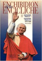 Enchiridion delle encicliche. Ediz. bilingue [vol_8] / Giovanni Paolo I-Giovanni Paolo II (1978-1998) - Giovanni Paolo I, Giovanni Paolo II