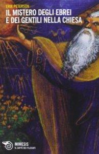 Copertina di 'Il mistero degli ebrei e dei gentili nella Chiesa'