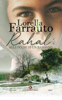 Rahal: agli occhi di un bambino - Farrauto Lorella