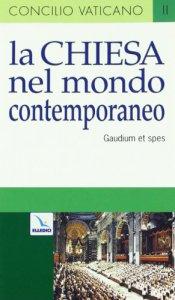 Copertina di 'Gaudium et spes la chiesa nel mondo contemporaneo'