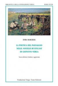 Copertina di 'La poetica del paesaggio nelle novelle rusticane di Giovanni Verga'