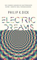 Electric dreams - Dick Philip K.