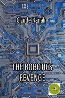 The robotics revenge - Kanah Claude