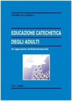 Educazione catechetica degli adulti - Vallabaraj Jerome