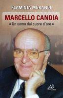 Marcello Candia - Flaminia Morandi