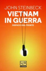 Copertina di 'Vietnam in guerra. Dispacci dal fronte'