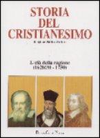 Storia del cristianesimo. Religione, politica, cultura [vol_9] / L'età della ragione (1620/30-1750)