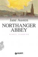 Northanger Abbey - Austen Jane
