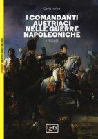 I comandanti austriaci nelle guerre napoleoniche (1792-1815) - Hollins David