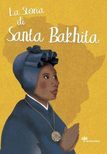 Copertina di 'La storia di santa Bakhita'