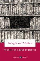 Storie di libri perduti - Giorgio Van Straten