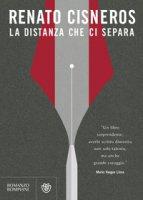 La distanza che ci separa - Cisneros Renato