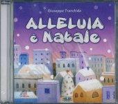 Alleluia è Natale. CD-ROM - Giuseppe Tranchida