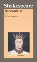 Riccardo II. Testo inglese a fronte - Shakespeare William