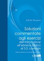 Soluzioni commentate agli esercizi dell'introduzione all'ebraico biblico di T.O. Lambdin - H.G.M. Willamson