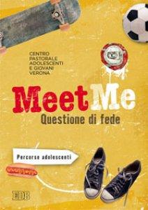 Copertina di 'MeetMe. Questione di fede'