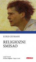 Religiozni smisao. Il senso religioso - Luigi Giussani