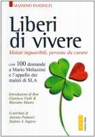 Liberi di vivere - Pandolfi Massimo