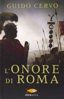 L' onore di Roma... - Guido Cervo