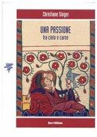 Una passione - Christiane Singer