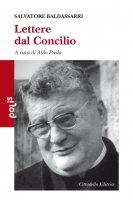 Lettere dal Concilio - Salvatore Baldassarri