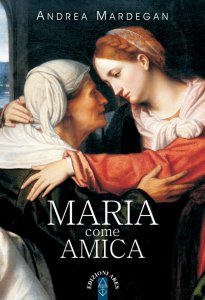 Copertina di 'Maria come amica'