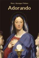 Adorando - Pollano Giuseppe